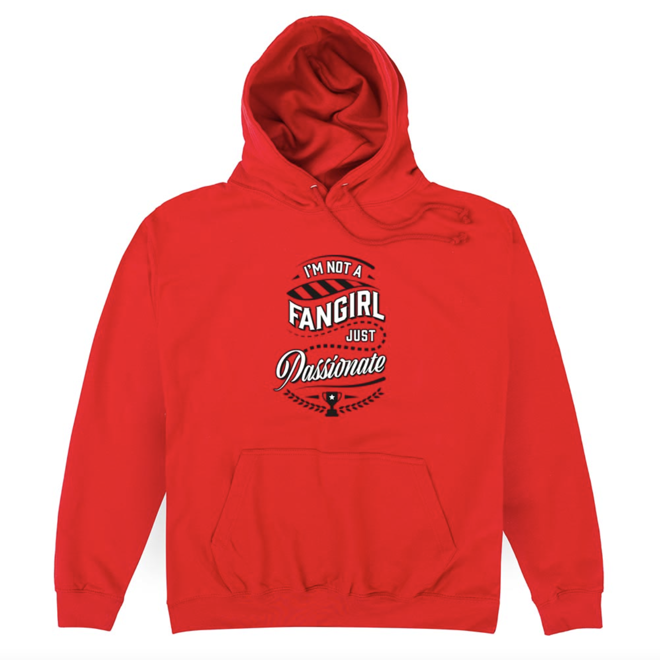 Product Image of I'm Not A Fangirl, Just Passionate Hoodie